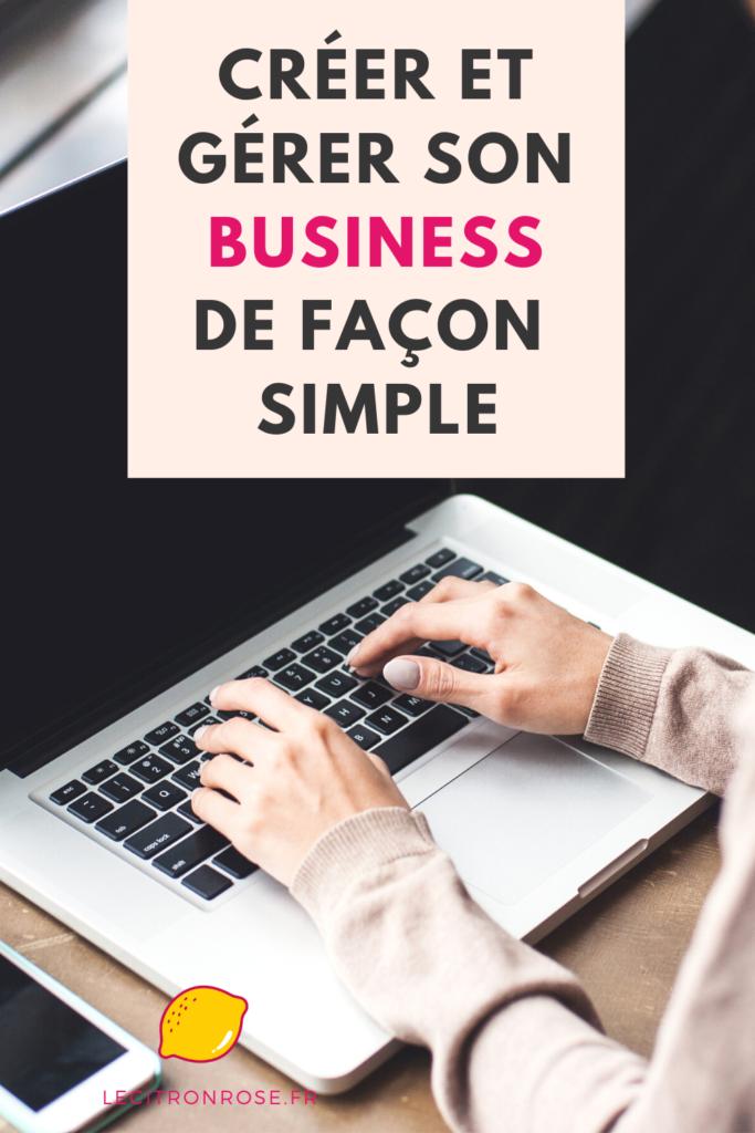 Créer et gérer facilement sa micro-entreprise