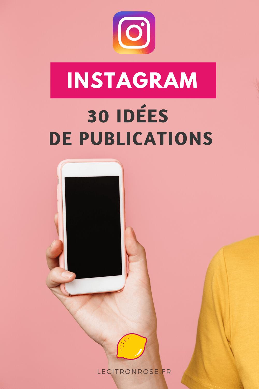 30 idées de posts Instagram
