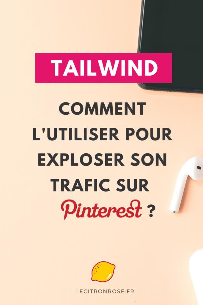 utiliser Tailwind pour programmer ses épingles Pinterest