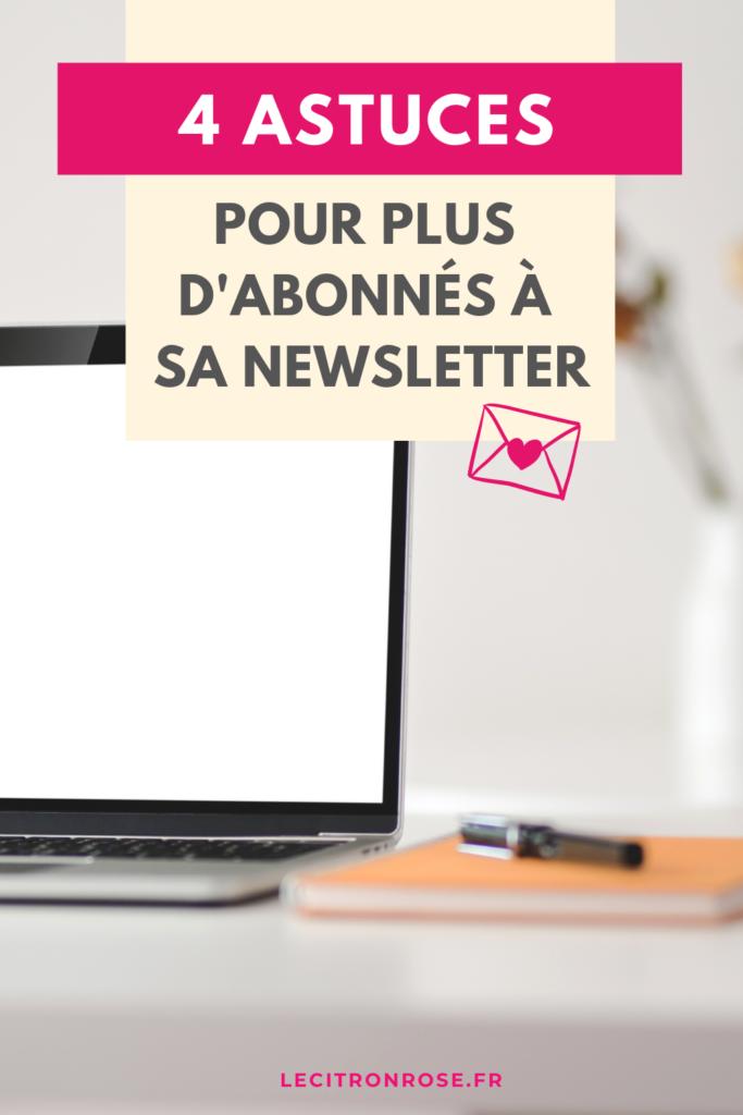 4 astuces pour plus d'abonnés à sa newsletter