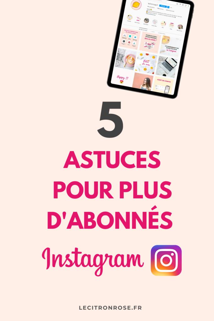 Avoir plus d'abonnés sur Instagram : 5 astuces