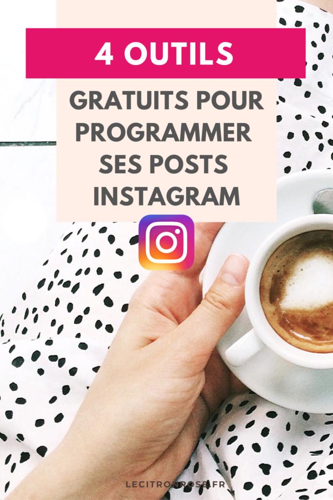 4 outils gratuits pour programmer ses posts Instagram