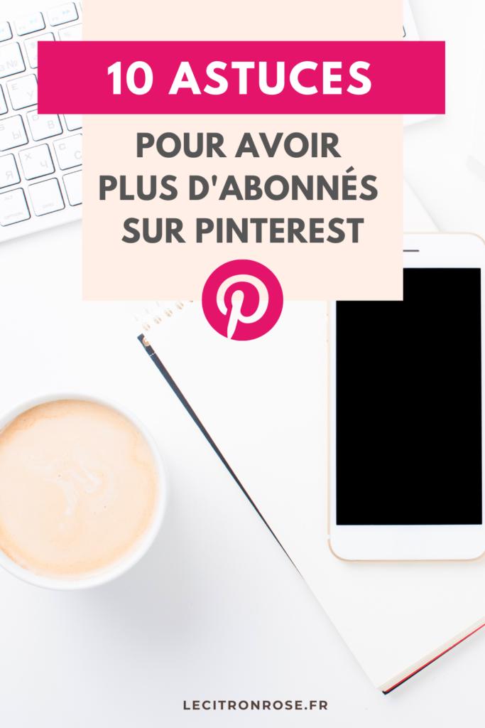 10 astuces pour avoir plus d'abonnés sur Pinterest