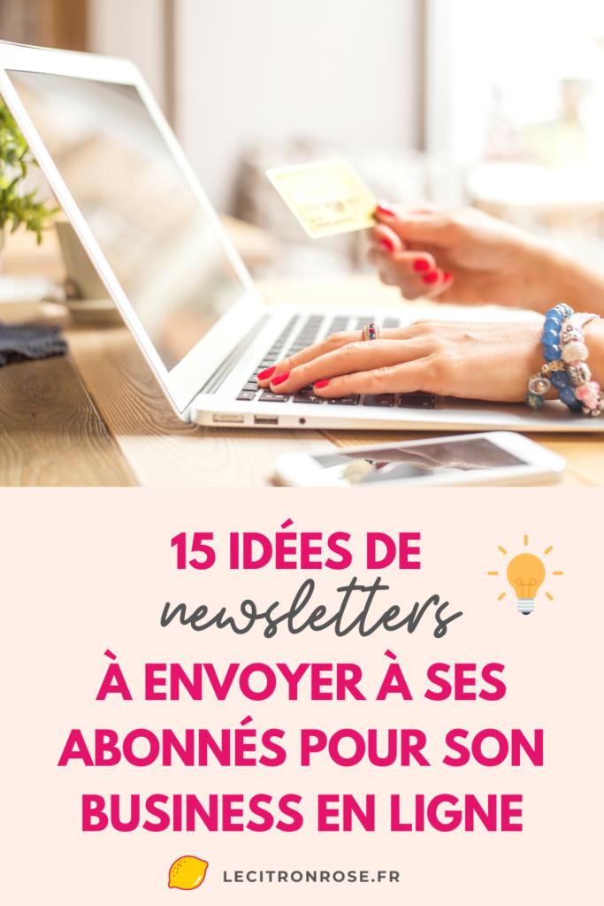 15 idées de newsletters à envoyer à sa liste d'email