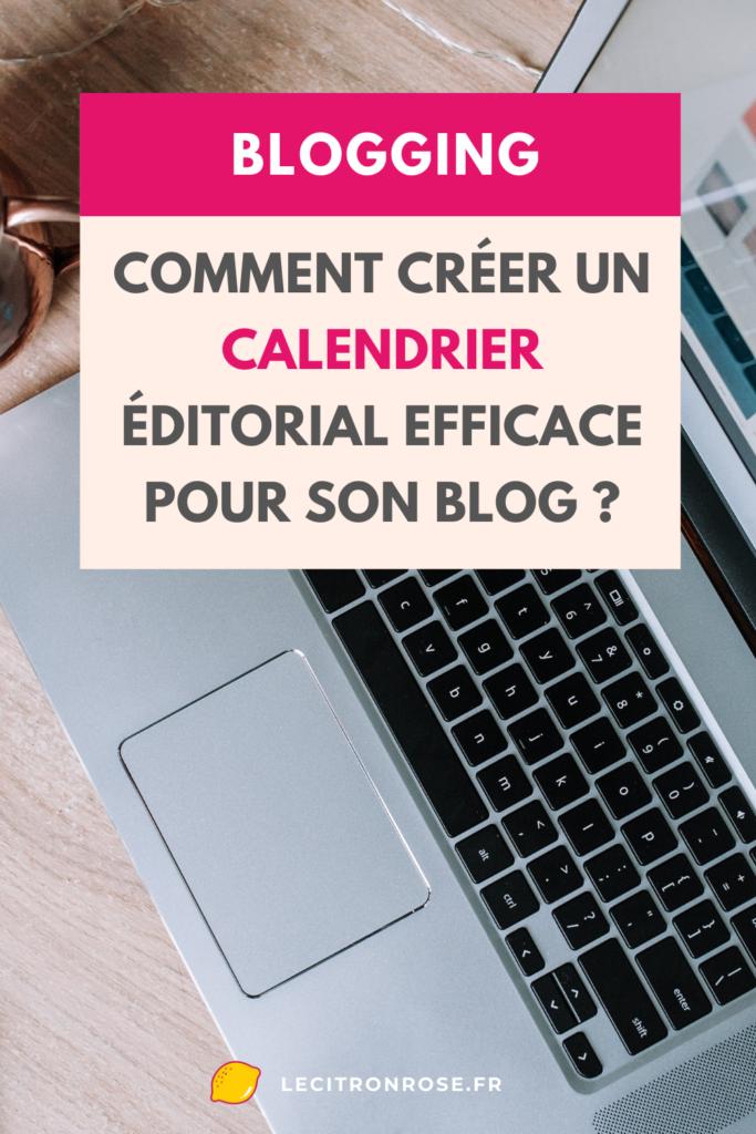 Calendrier éditorial de blog : comment le construire ?