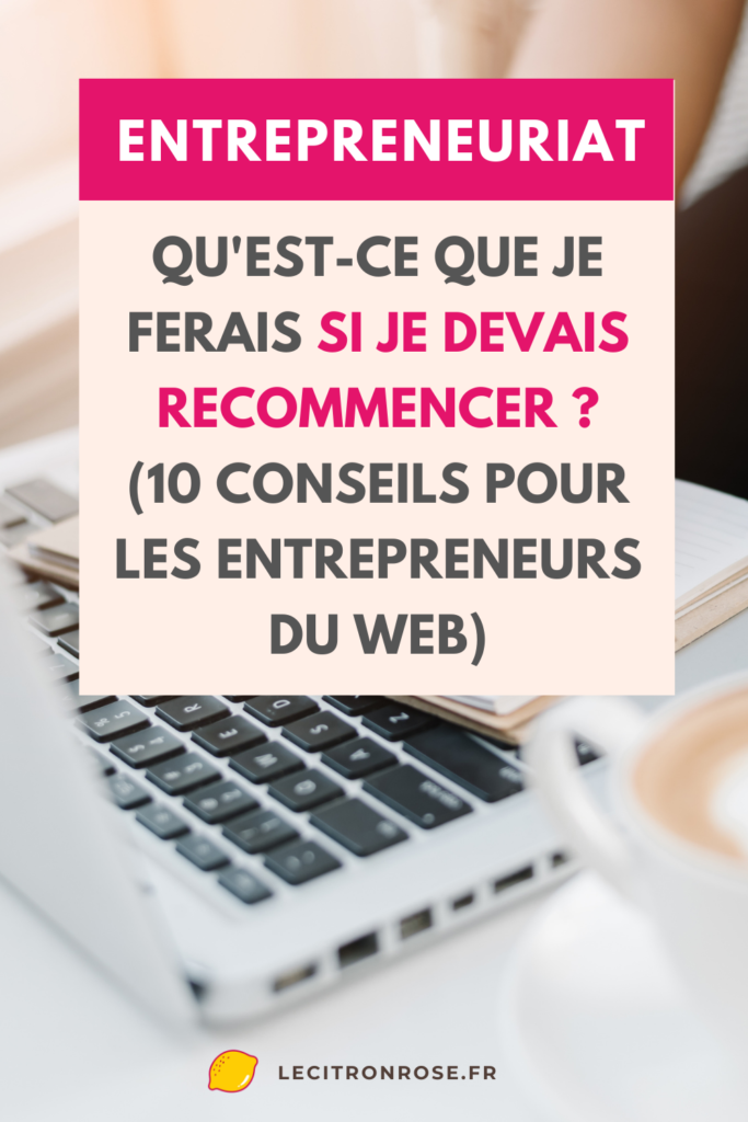 Entrepreneuriat : mes conseils business