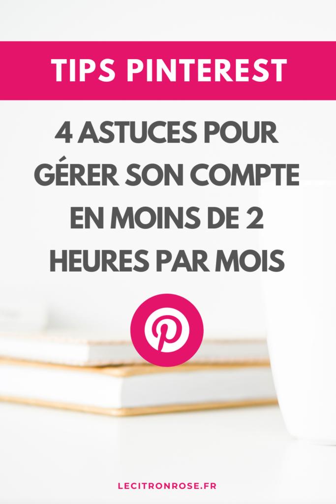 Pinterest : 4 astuces pour gérer son compte pro plus rapidement